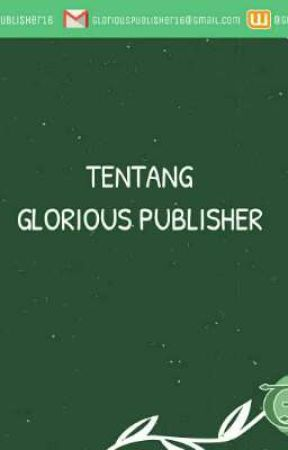 TENTANG GLORIOUS PUBLISHER by GloriousPublisher9