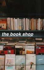 the book shop > j.l < MID EDIT by rogerlennonqb