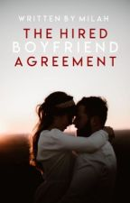 The Hired Boyfriend Agreement by papersplanes