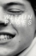 WITHIN THE PAGES by caumet
