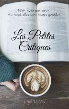 Les Petites Critiques by JHaltRoen