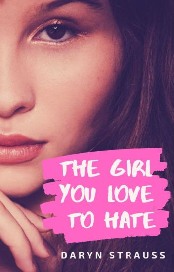 The Girl You Love To Hate | Estella