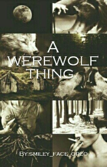 A werewolf thing
