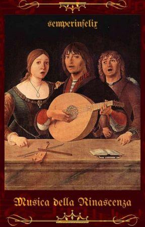 Musica della Rinascenza by semperinfelix