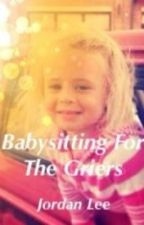 BabySitting For The Griers by Boys_Of_Vine_Forever