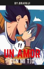 Un amor con mi tío ♡Vegebul♡ by BraOuji