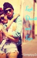 Lust , Deceit , and Love by SimplyyZenaa