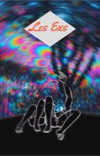 Les Exs by TickleKush