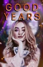GOOD YEARS | J. POTTER #Wattys2019 by SiriusPxtter