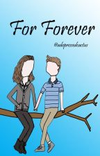 For Forever: A Treebros Fanfic by adepressedcactus
