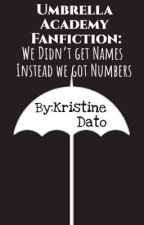Umbrella Academy Fanfiction: We Didn't Get Numbers We Got Numbers by kristine_dato