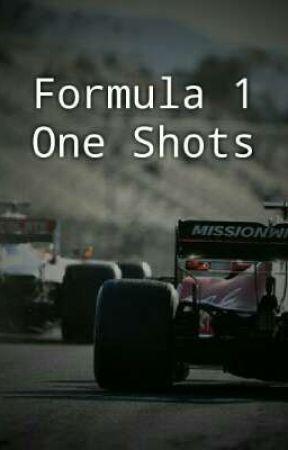 Formula 1 One Shots by sebtacularvettel