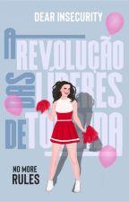 A Revolução das Líderes de Torcida  by dearinsecurity_