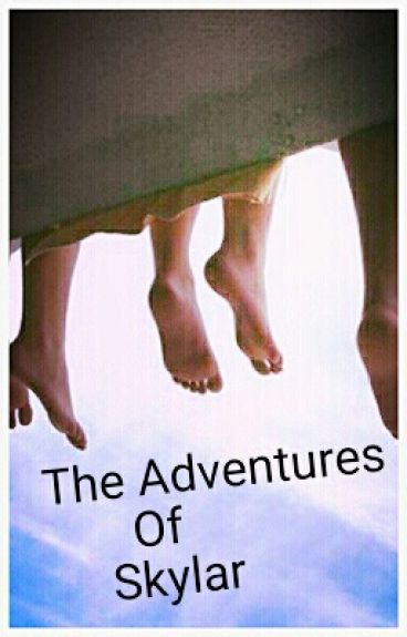 The Adventures of Skylar