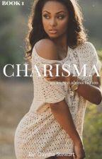Charisma  by -DAYSHA