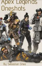 Apex Legends Oneshots by SebastianMarshmallow