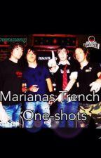 Marianas trench one shots by MrsRamsay