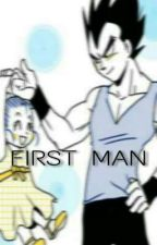 FIRST MAN ♥ Bra x Vegeta x Goten. TERMINADA. by iamVegetaSama