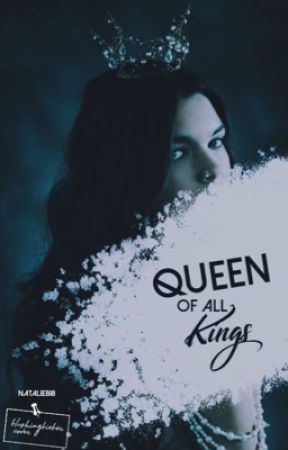 Queen of all Kings by cakewriter18