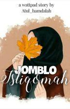 JOMBLO ISTIQOMAH by Atul_hamdalah