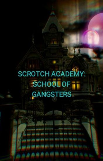 Scrotch Academy