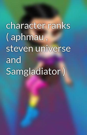 character ranks ( aphmau , steven universe and Samgladiator
