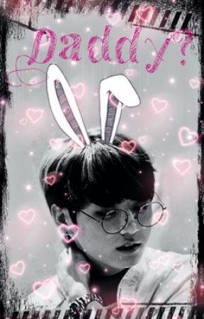 Daddy? // Yoonkook by UGoTNoJaMs64