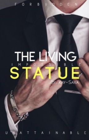 The Living Statue by Kay-Sara