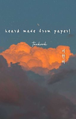 [taekook]  [heart made from paper]