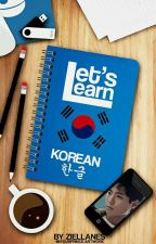 Let's Learn Korean [Compilation] by ZieLlanes