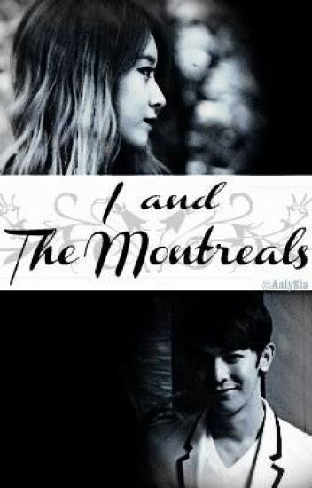 I And The Montreals 1 (Completed)