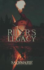 The Rider's Legacy by saoigreen
