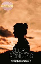 SECRET PRINCESS[BOOK 1] by lilicorn022