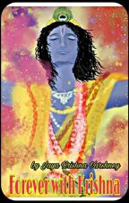 forever with KRISHNA (Complete) by lordysJAYA