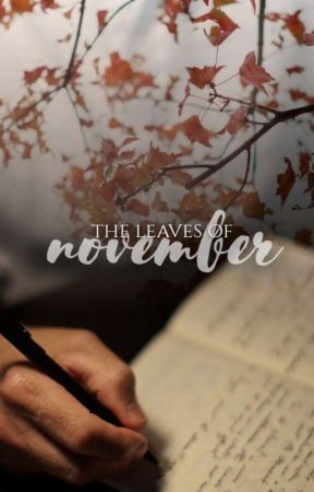 The Leaves of November | Complete✔ by Roozieh