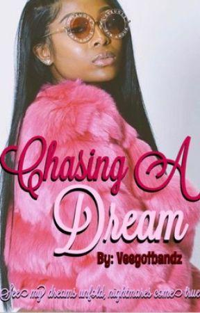 Chasing A DREAM. (LIL BABY x AMOUR JAYDA) by Veegotbandz