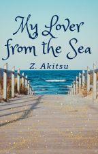My Lover from the Sea by zakitsu