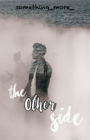 The other side by something_more_