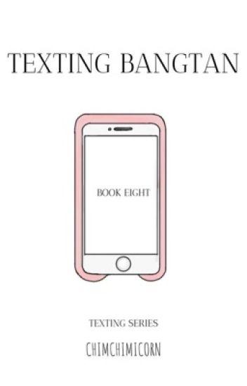 Texting Bangtan || Text Book Eight