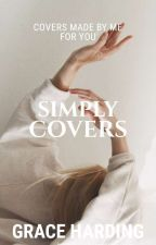 Simply Covers | CLOSED by Grace_Harding