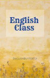 English Class by EnglishButterFly