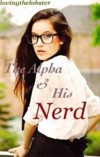 The Alpha & His Nerd by lovingthelobster