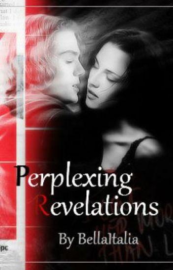 Perplexing Revelations