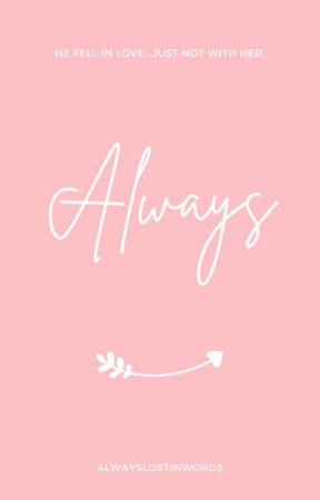 Always | ✓ by AlwaysLostInWords