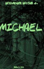 Michael (Widmowa Wojna #2) by Aruccio
