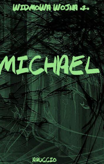 Michael (Widmowa Wojna #2)