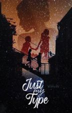 Just My Type by rosieposy2018
