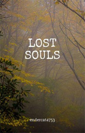 lost souls by endercat4753