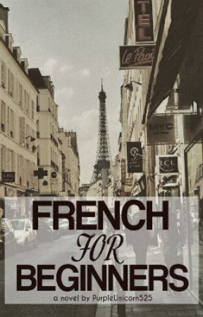 French For Beginners by PurpleUnicorn525