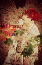 ♫Mi Obsesión  eres tu♫ (Kookjin♥) by Annihiryaoi